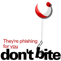 Phishing Scams...Don't Bite